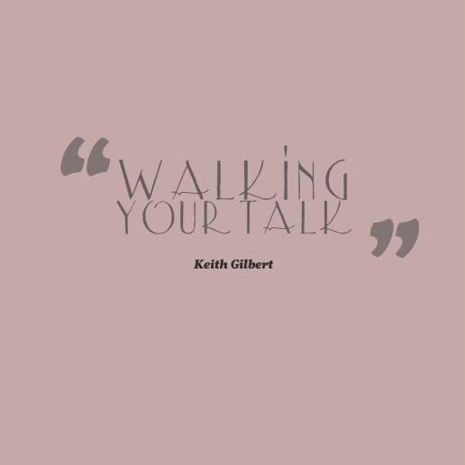 quotes-Walking-your-talk